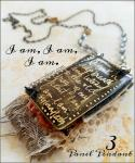 Cat Kerr, I am, I am, I am 3 Panel Metal and Fiber Pendant